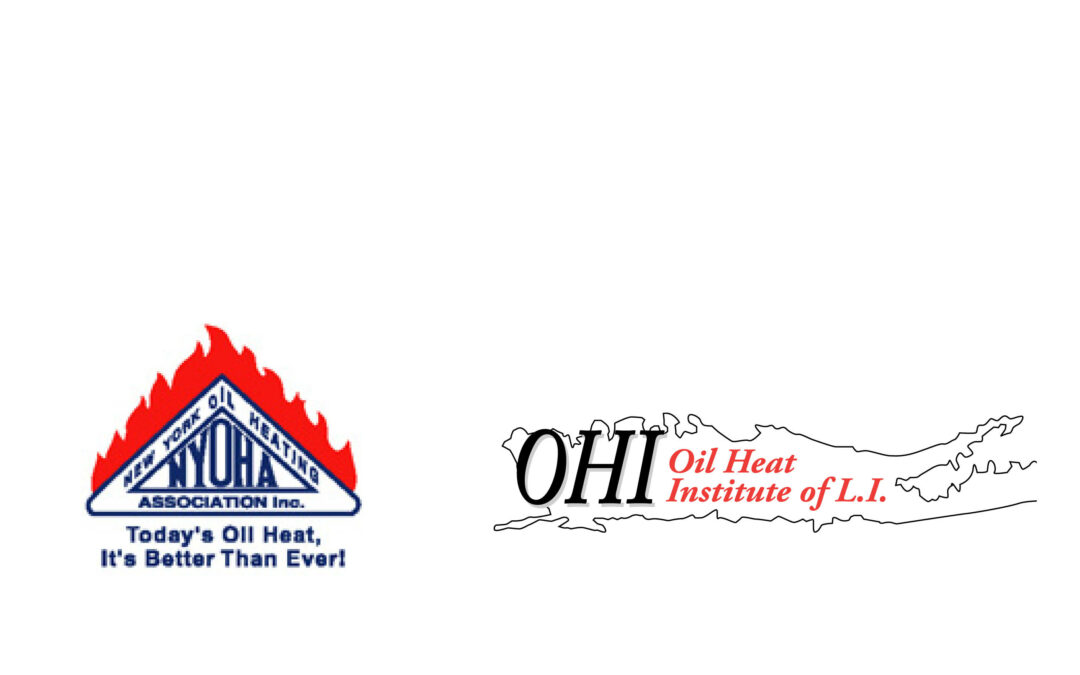 New York Oil Heat Association (NYOHA) & Oil Heat Institute of Long Island (OHILI)