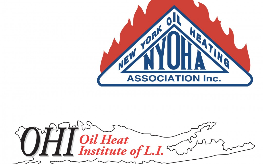 New York Oil Heating Association (NYOHA) & Oil Heat Institute of Long Island (OHILI)