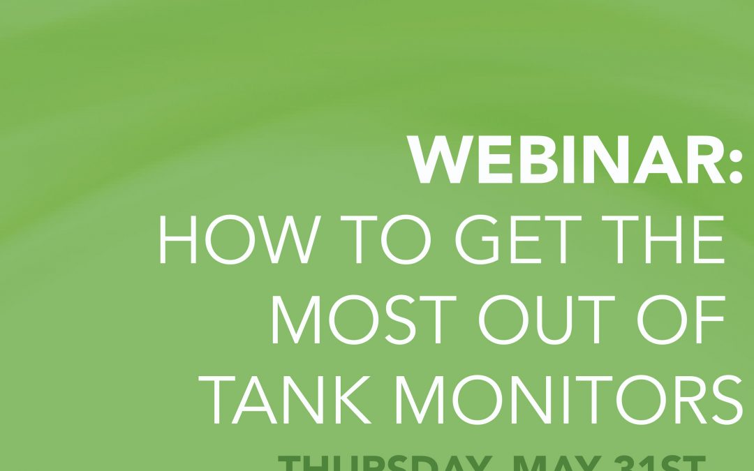 WEBINAR: How to get the most out of tank monitors