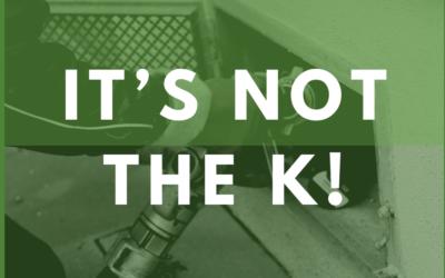 It's not the K!!!